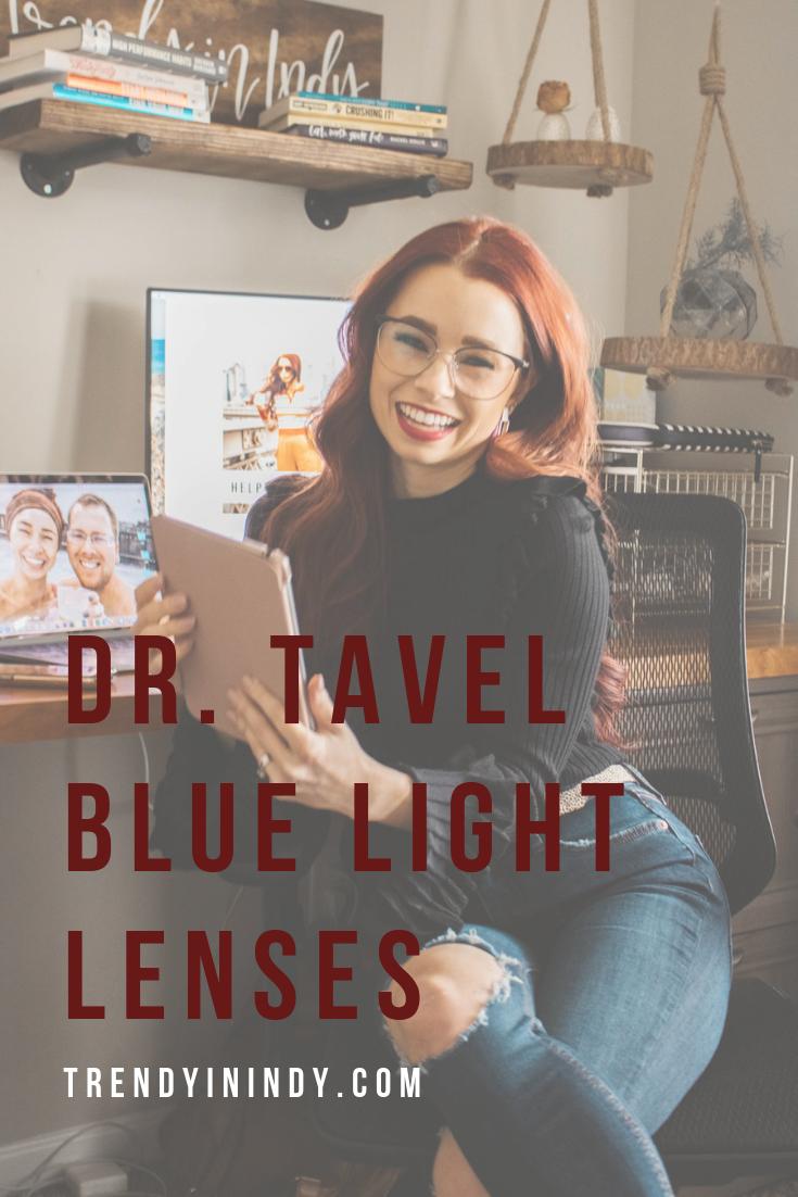 4- Dr. Tavel Blue Light Lenses.png