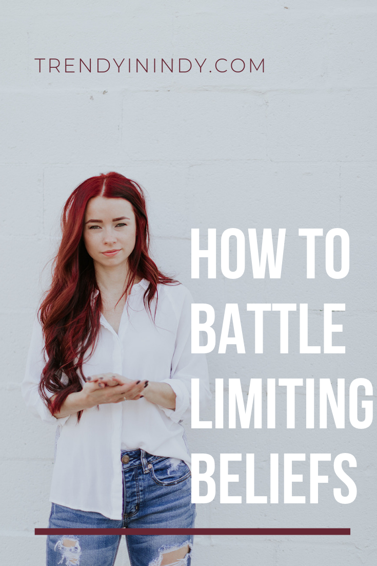 How to Battle Limiting Beliefs featured by top US lifestyle blog, Trendy in Indy