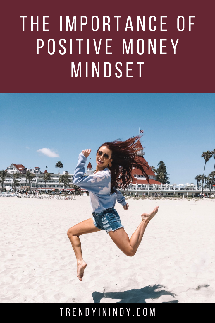 The importance of positive money mindset as an entrepreneur featured by top US influencer Steph of Trendy in Indy