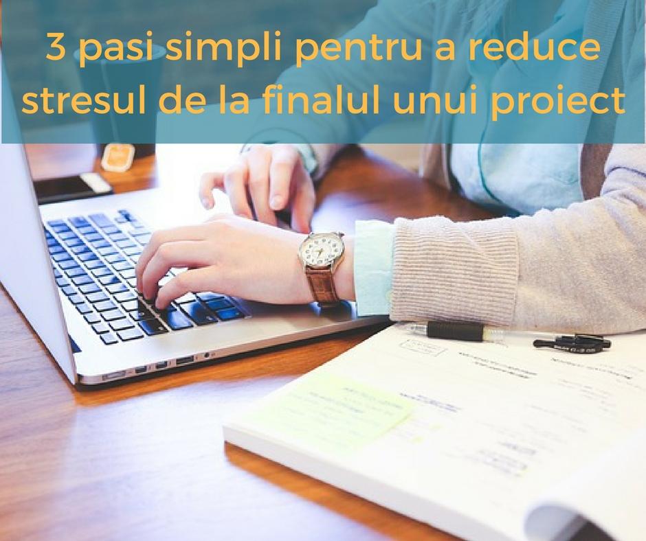 Stress-ul la deadline-ul proiectului