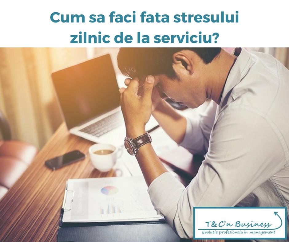 Cum sa faci fata stresului zilnic de la serviciu.jpg