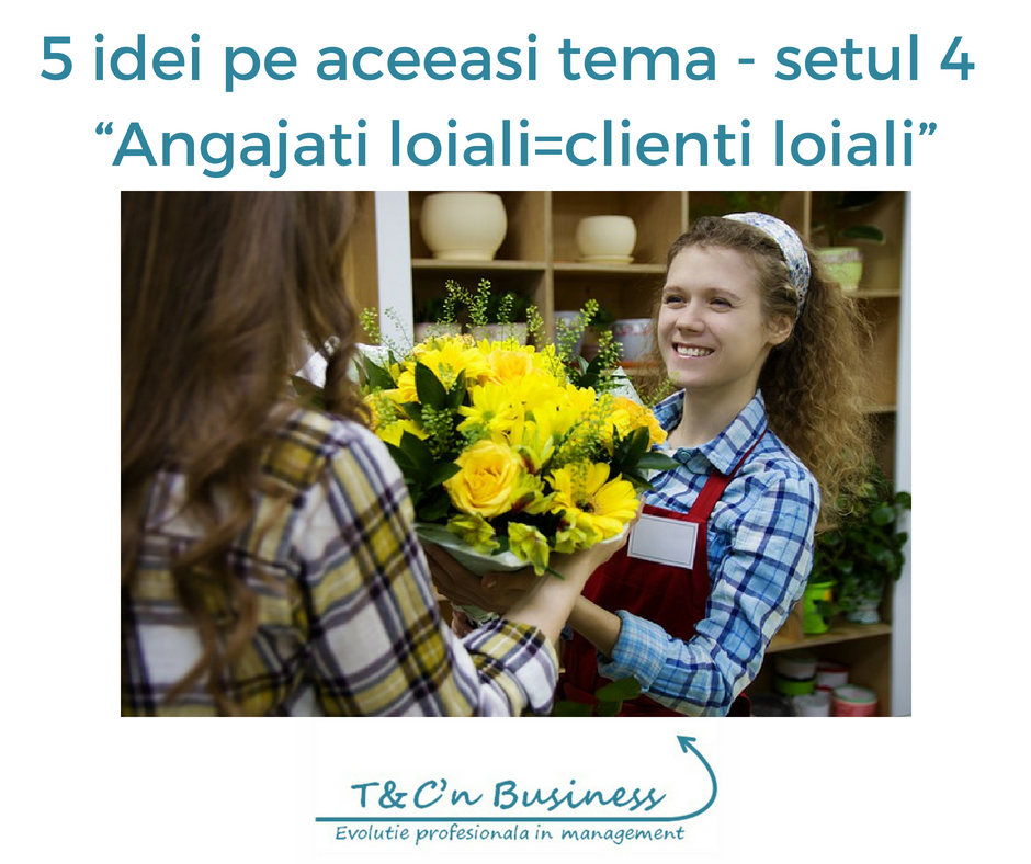 Angajati loiali-clienti loiali.jpg