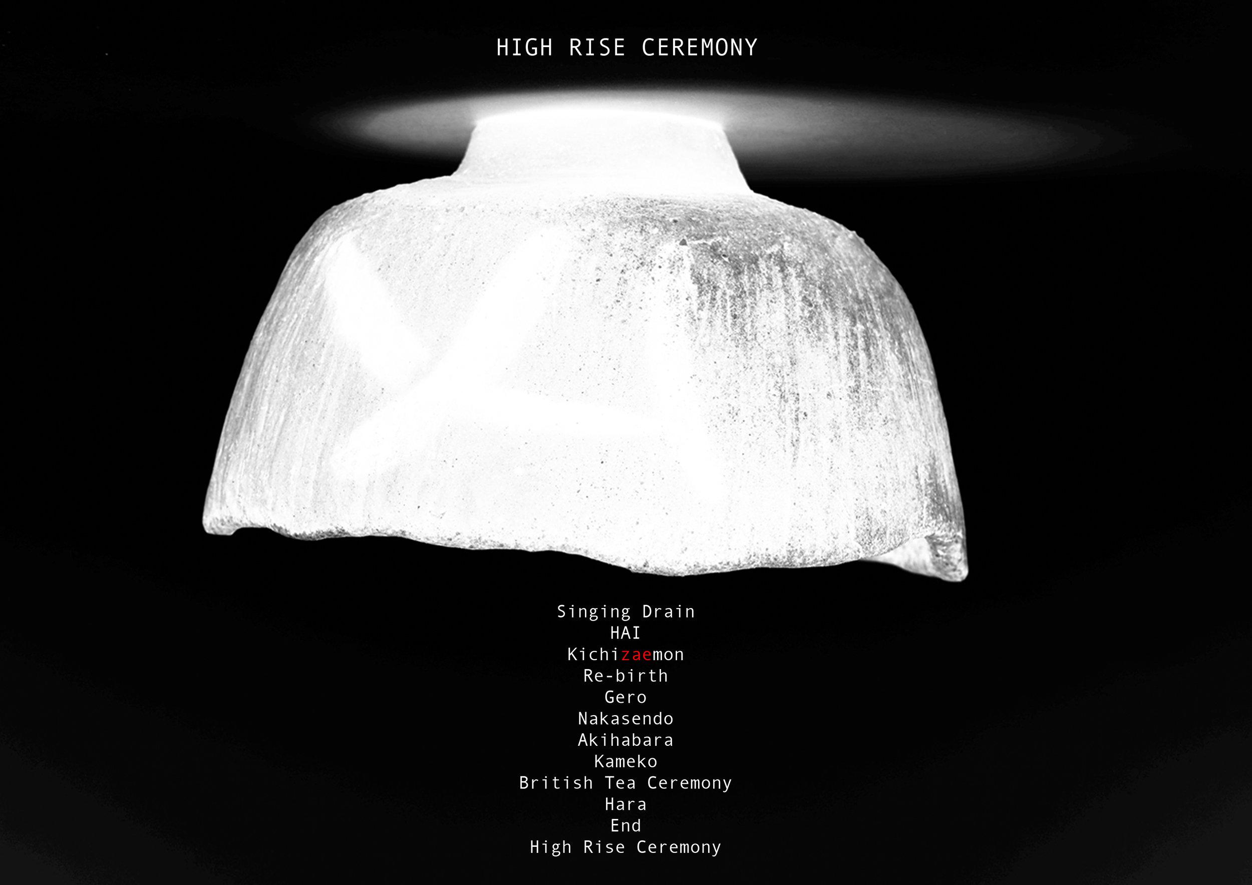 High Rise Ceremony (2017)