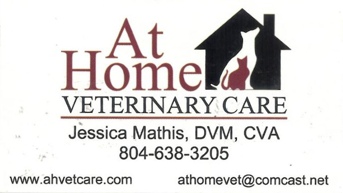 At Home Veterinary Care      Jessica Mathis, DVM, CVA 804-638-3205