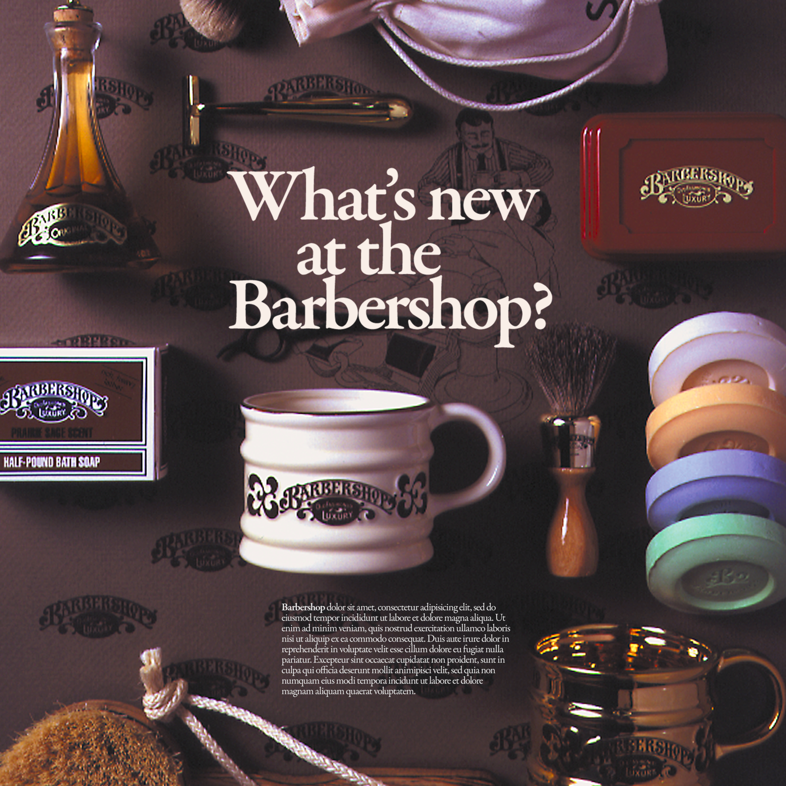Franklin Toiletry Company   Beginning with the concept of bringing an old-fashioned shaving experience to the specialty gift market, the Barbershop brand quickly expanded. This growth required new packaging, catalogs, tear-sheets, advertising, and an expansion of the product line.