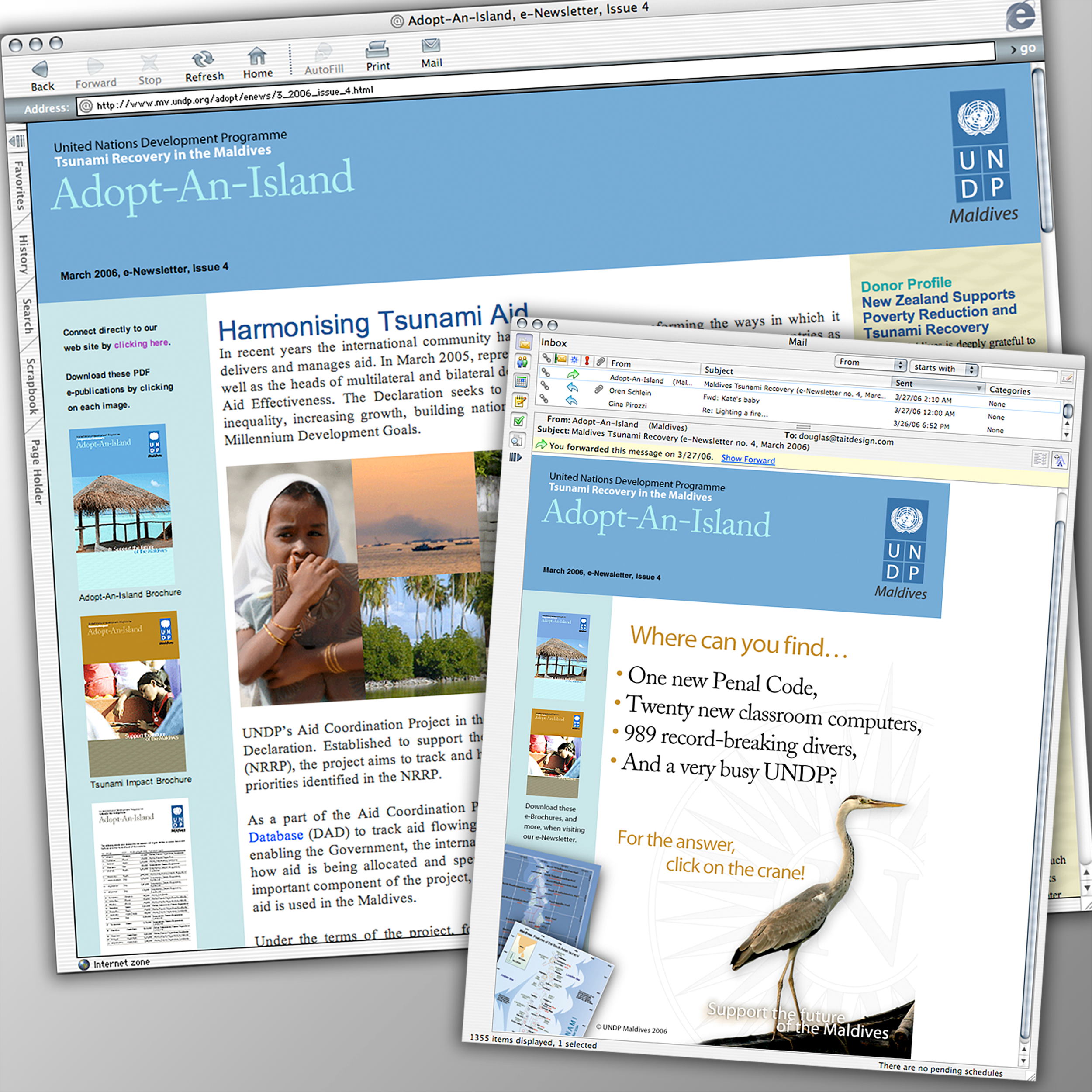 Adopt-An-Island Campaign – eNewsletters   In addition to the campaign package a monthly website and eMail promotions was provided to reach audiences outside the middle of the Indian Ocean.