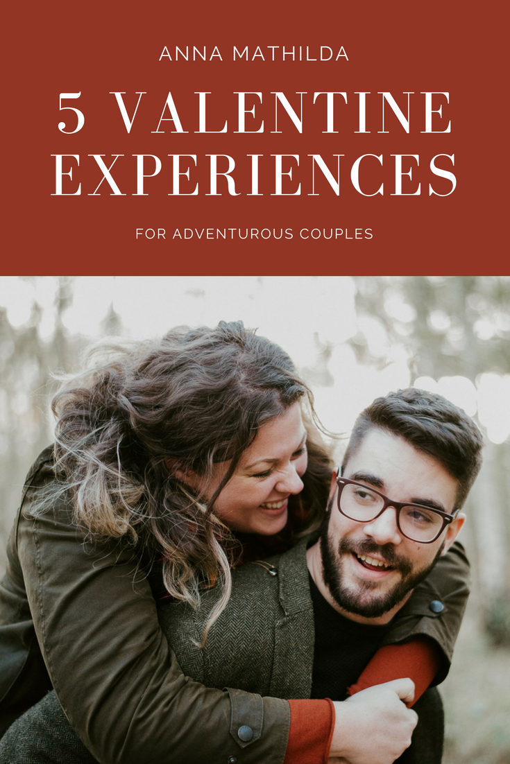 Behold, the Ultimate List of Valentine Experience Ideas for Adventurous Couples! Written by Anna Mathilda, Intimate Wedding Photographer in Surrey, UK. www.annamathilda.com