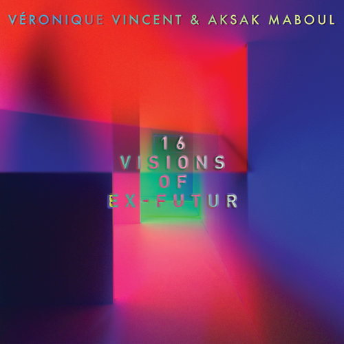 Véronique Vincent & Aksak Maboul