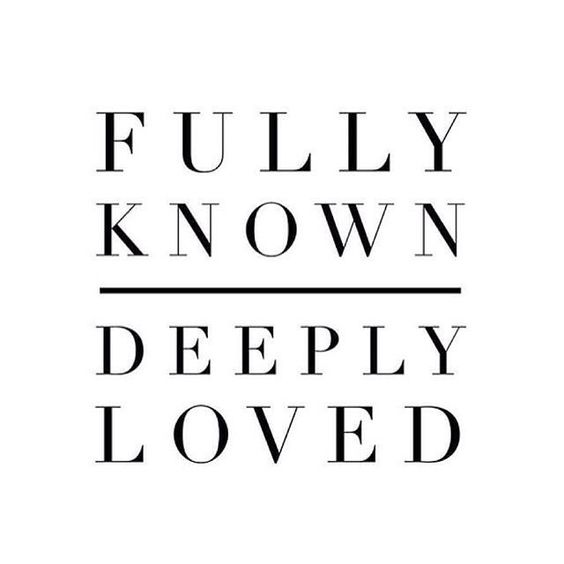 fully-known-deeply-loved.jpg