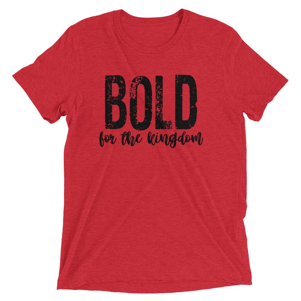 bold-for-the-kingdom-2_mockup_Front_Flat_Red-Triblend.jpg