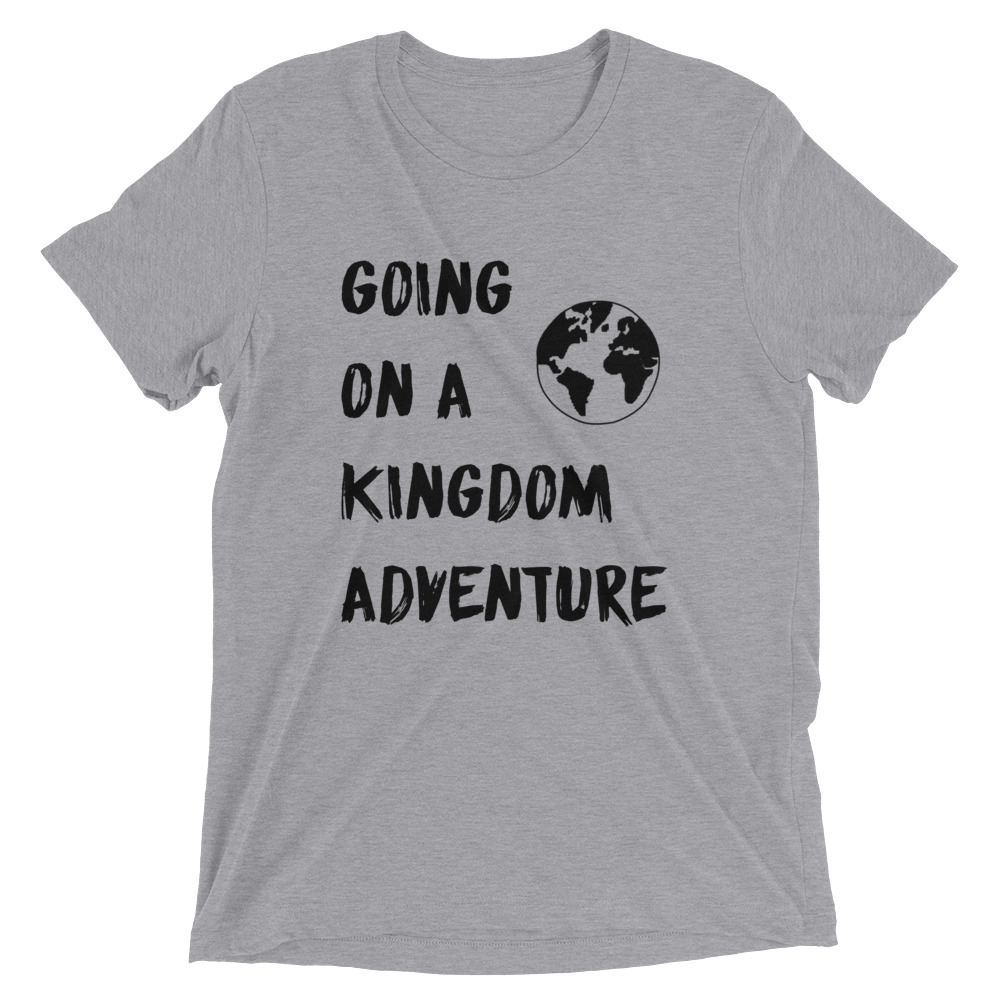 going-on-a-kingdom-adventure_mockup_Front_Flat_Athletic-Grey-Triblend.jpg