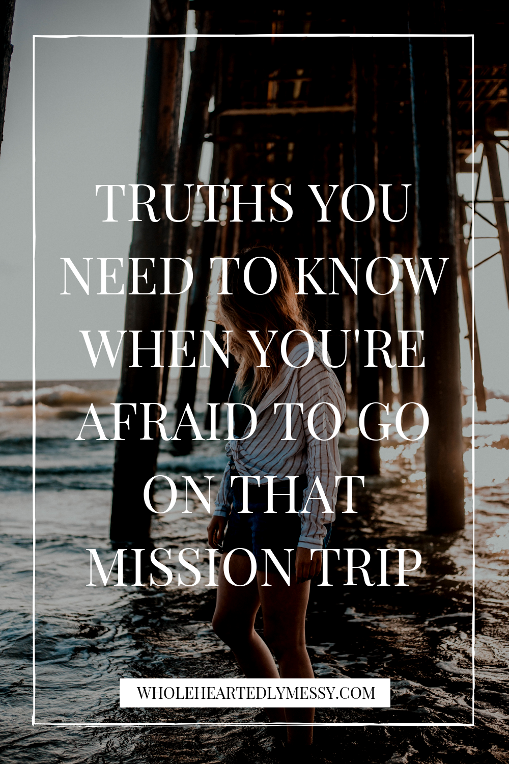 AFRAID TO GO ON MISSION TRIP.png