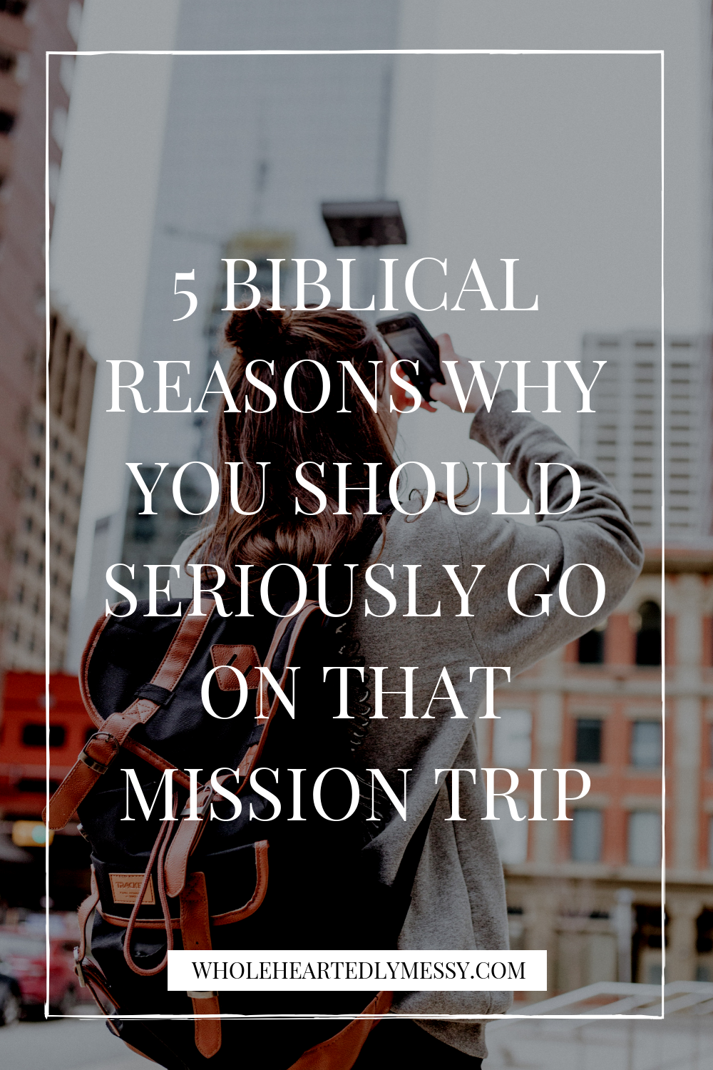 WHY YOU SHOULD GO ON MISSION TRIP.png