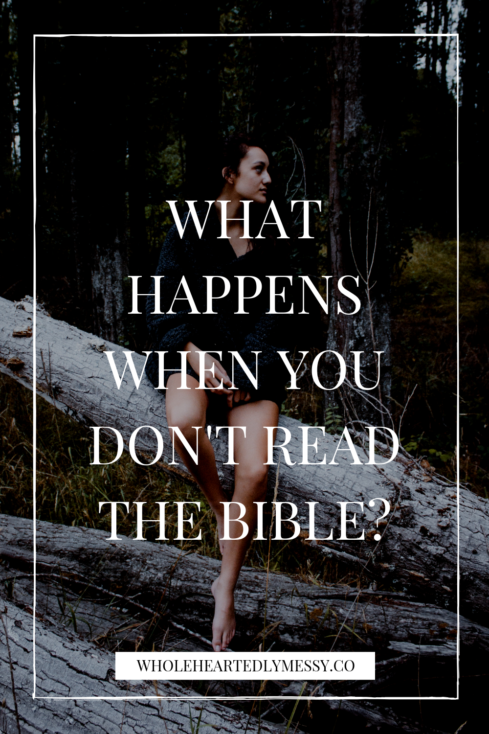 WHAT HAPPENS WHEN YOU DON'T READ THE BIBLE.png