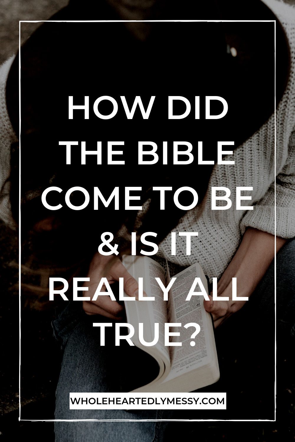 THE HISTORY OF THE BIBLE & WHY WE CAN TRUST IT-3.png