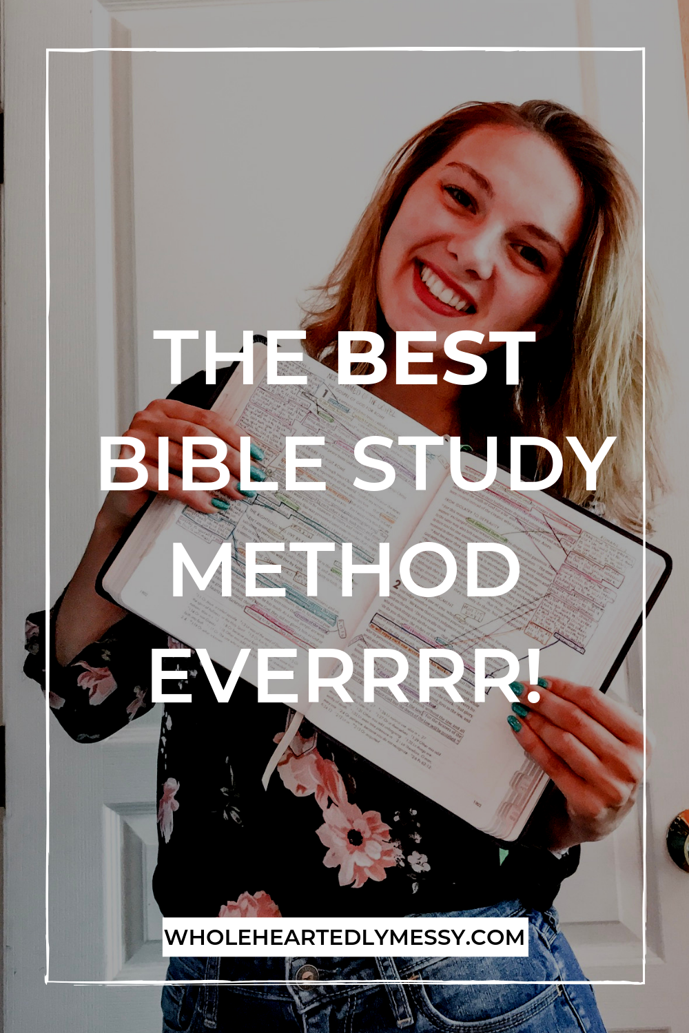 THE BEST BIBLE STUDY METHOD EVER.png
