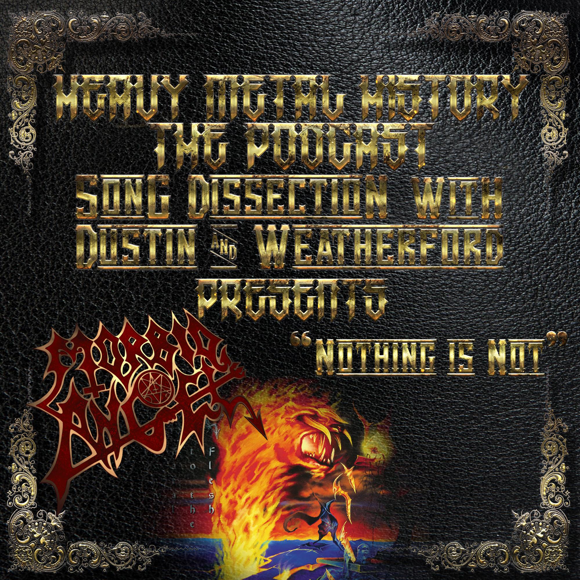 Morbid Angel Nothing Is Not.jpg