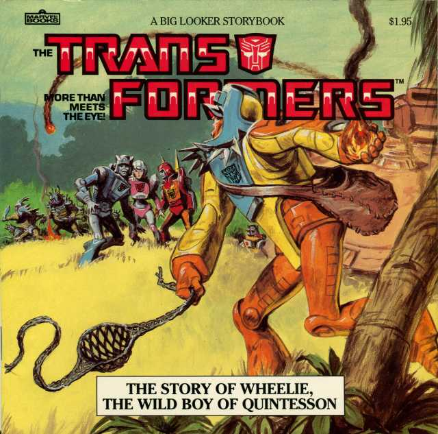Everyone's favorite Transformer Wheelie makes his first appearance. Ryan had this Big Looker book, which actually makes Wheelie seem interesting and not the worst character before Jar Jar Binks.