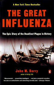 https://www.amazon.com/Great-Influenza-Deadliest-Pandemic-History/dp/0143036491