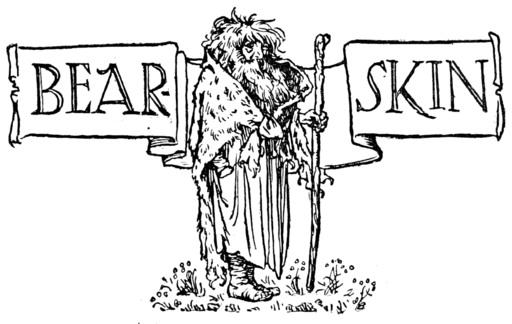 https://en.wikipedia.org/wiki/Bearskin_(German_fairy_tale)