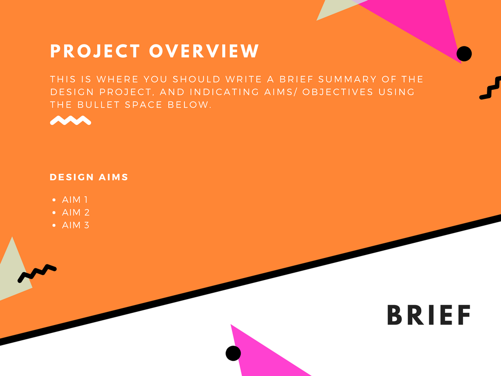 The project overview section can be used to determine the brief for your project or the project of your client.
