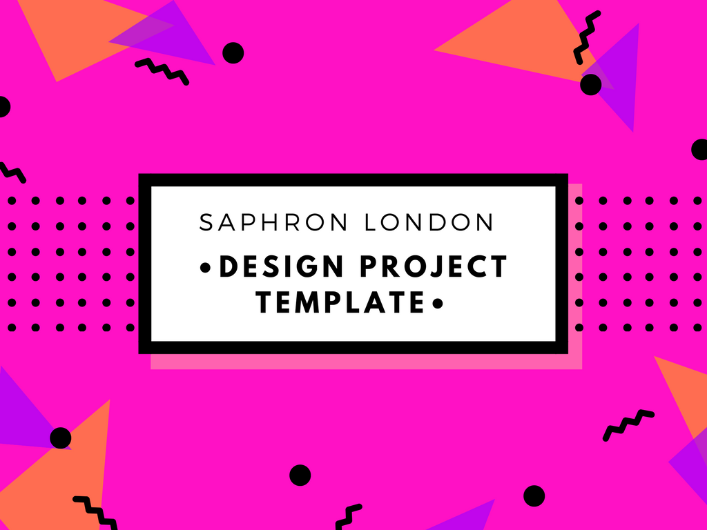 SAPHRON LONDON DESIGN PROJECT TEMPLATE