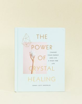 The power of crystals healing book
