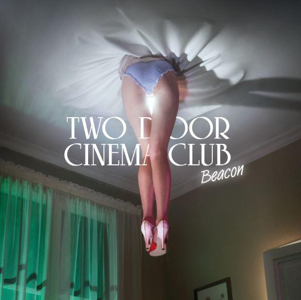 Two Door Cinema Club's 'Beacon' album