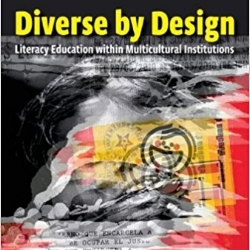 "Gomes, M.  (2011). "" A review of Diverse By Design: Literacy Education within Multicultural Institutions by Christopher Schroeder .""  Composition Studies,  39(2), 171-174."