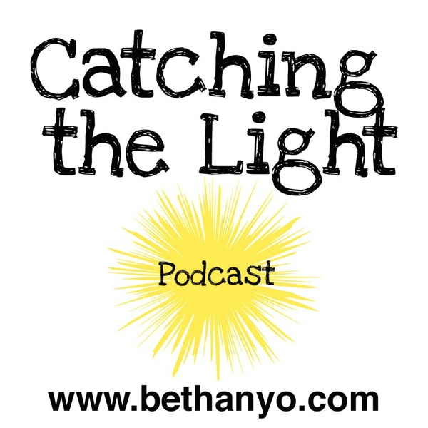 Podcast Image - Catching the Light.jpg