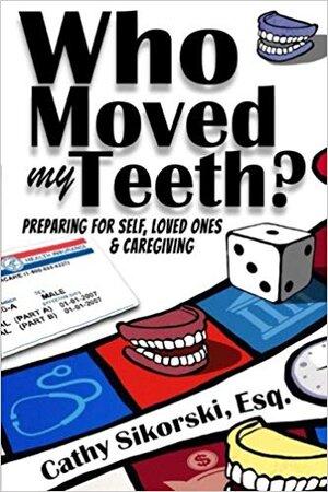 Who moved my teeth.jpg