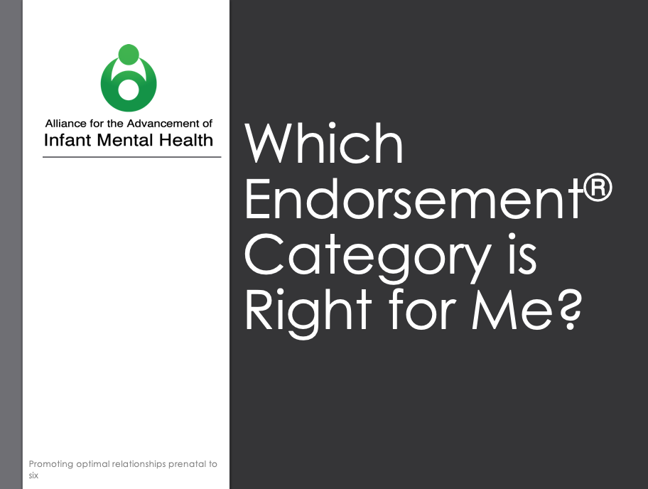 Which Endorsement® Category is Right for Me?   Download this brief presentation which includes an overview of the IMH-E® categories.  Consider sharing this with your IMH Association's members, Board of Directors, etc.