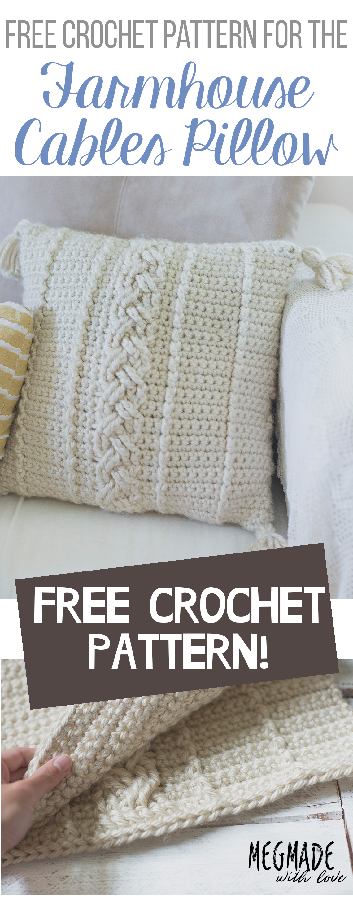Another Free Farmhouse Pattern The Comfy Cables Pillow Cover Megmade With Love