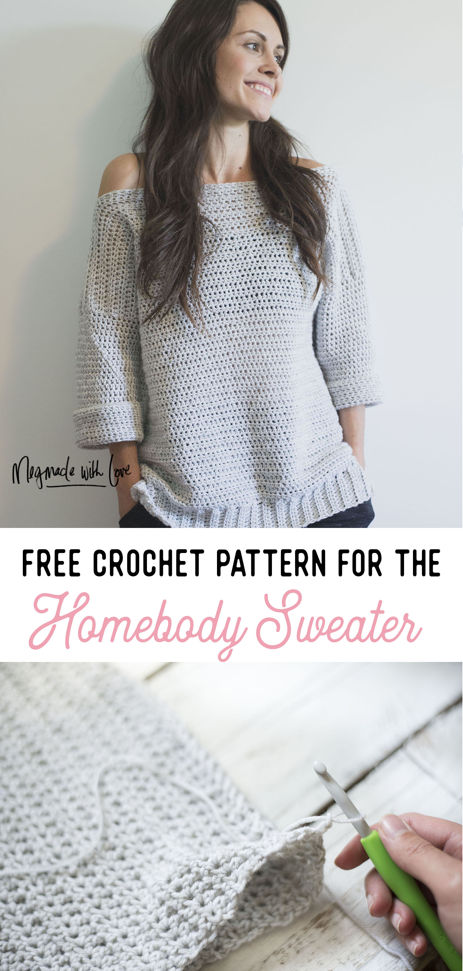 Free Crochet Pattern For The Homebody Sweater Easy Comfy And Cute Megmade With Love