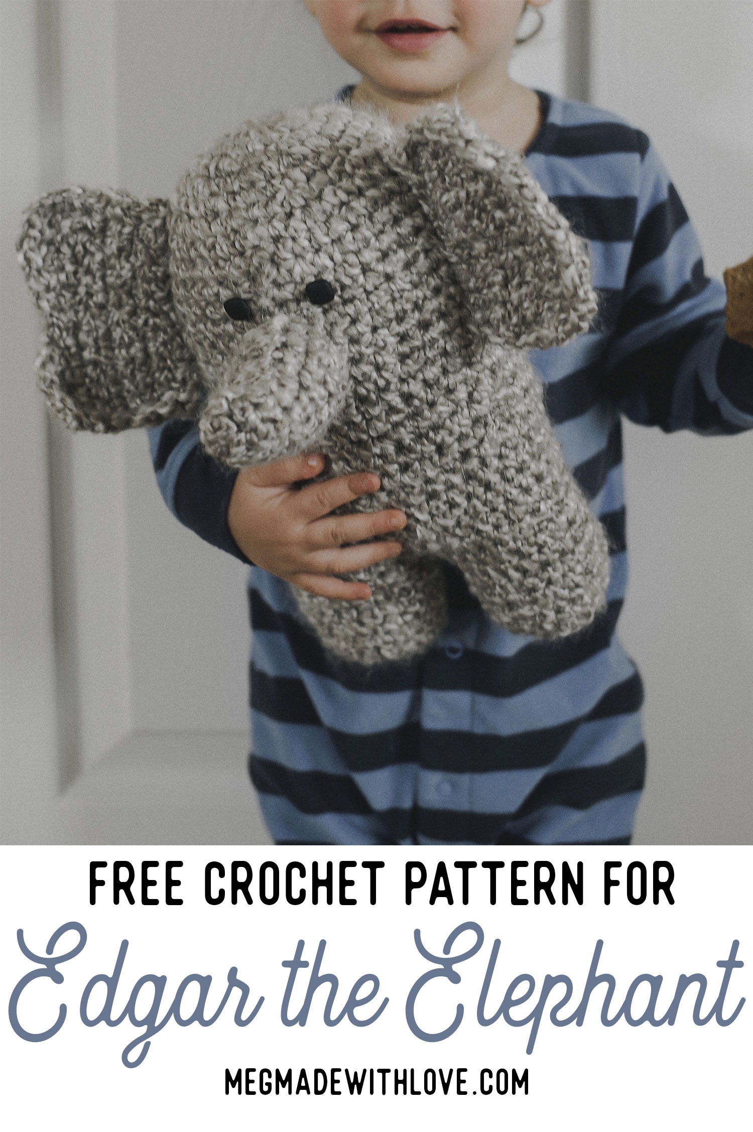 Free Pattern for a Crochet Elephant - Megmade with Love