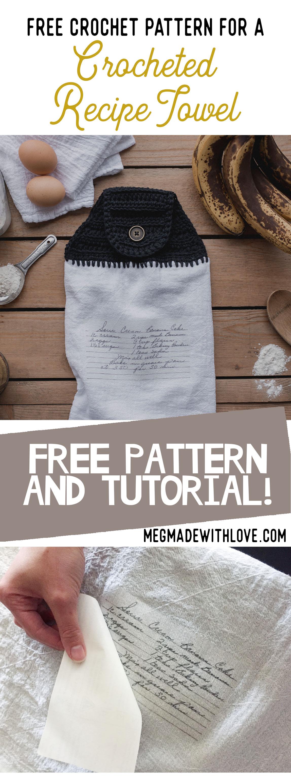 Crochet Recipe Towel Tutorial - Megmade with Love