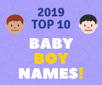 SMALL 4 Baby boy names - TOP 10 for 2019_LP.png