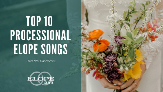 Copy of TOP 10 PROCESSIONAL ELOPE SONGS.png