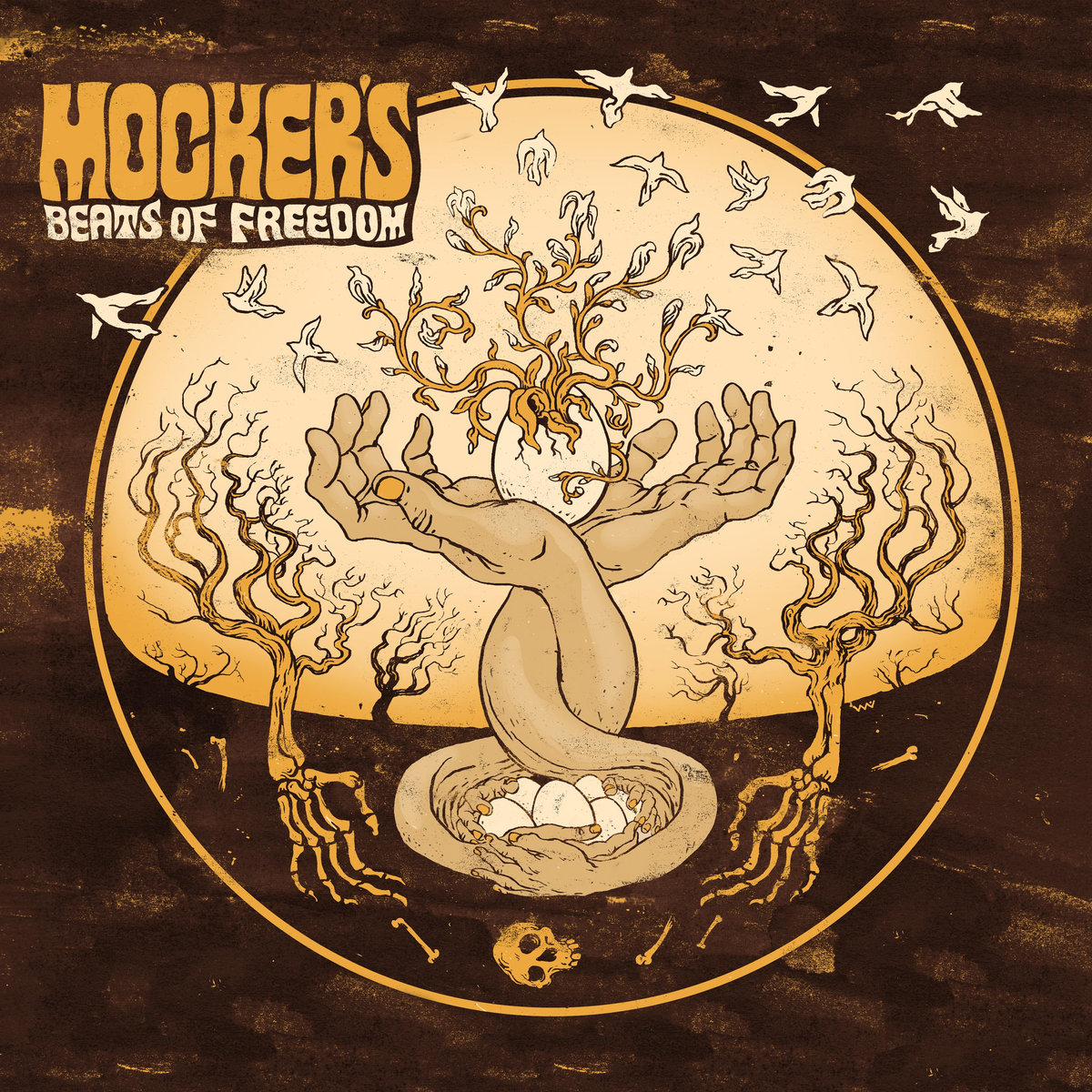 Mocker's - Beats of Freedom - LP - Sept 2017