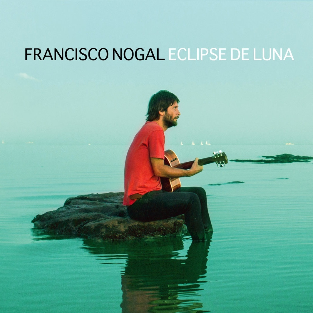 Francisco Nogal - Eclipse de Luna - LP - Ene 2016