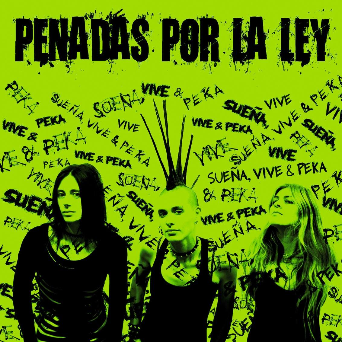 Penadas Por La Ley - Sueña, Vive y Peka - LP - Abril 2012