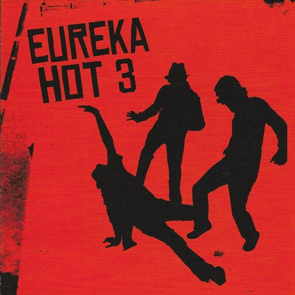 Eureka Hot 3 - LP - Oct 2006