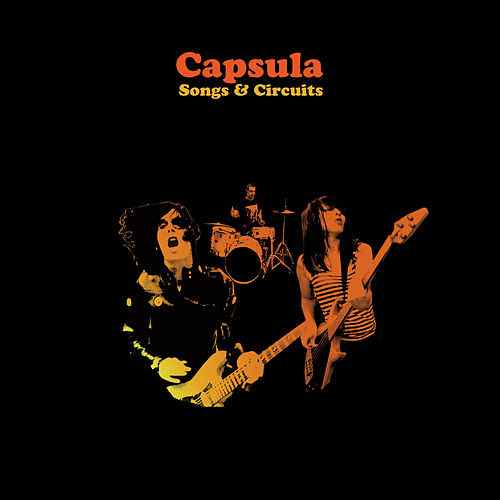 Capsula - Songs & Circuits - 2006
