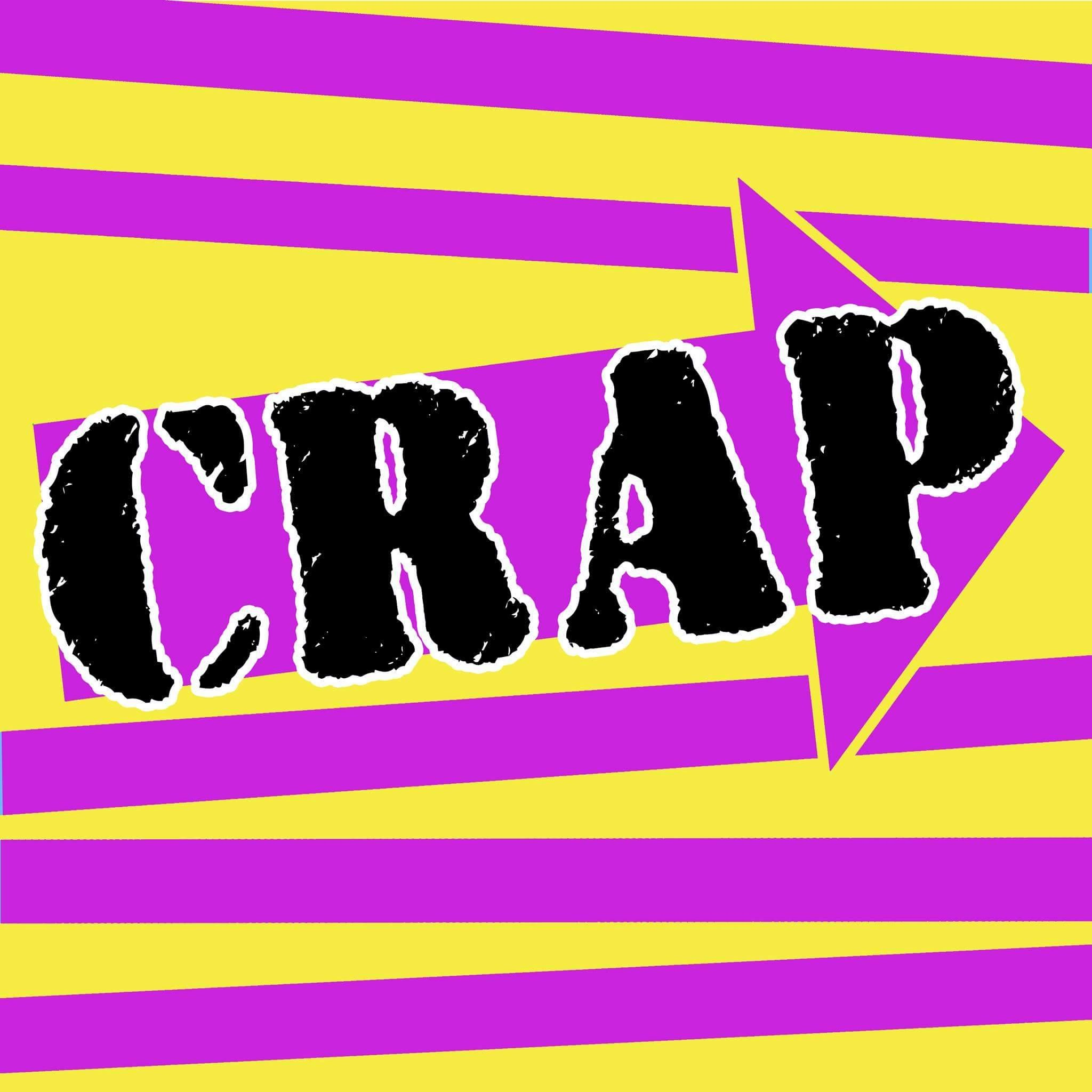 Crap 77 - LP - Nov 2017