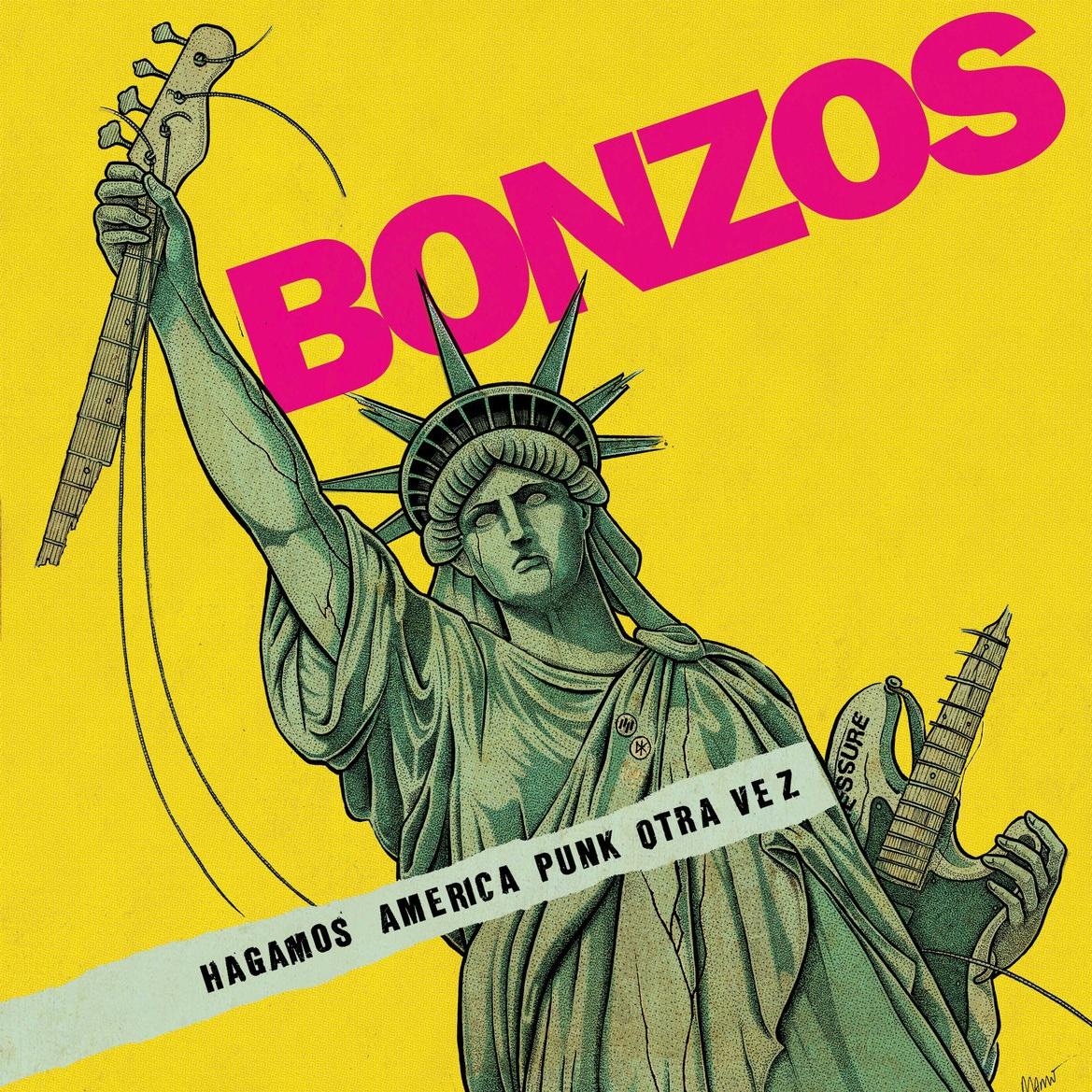 Bonzos - Hagamos Améerica Punk Otra Vez - 2017