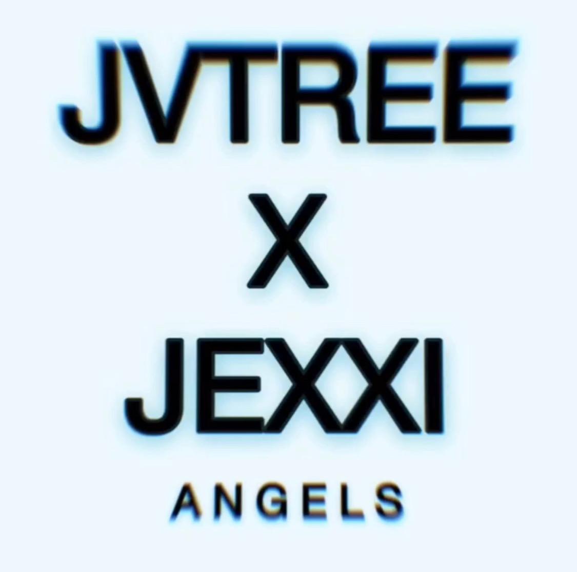 JVTree x Jexxi - Angels