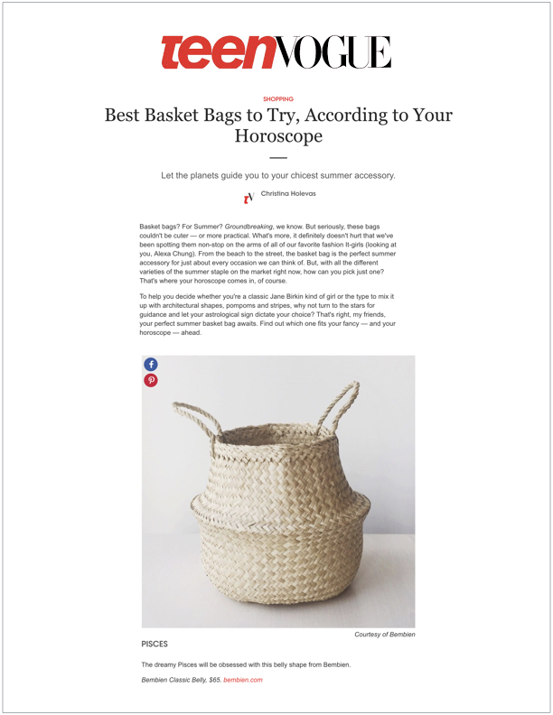 Teen Vogue , May 2017  Best Basket Bags to Try, According to Your Horoscope