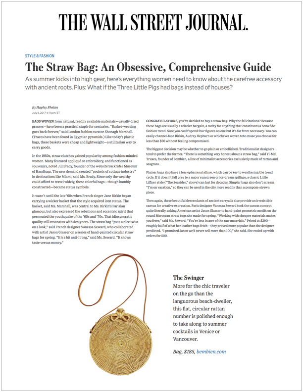 The Wall Street Journal , July 6, 2017  The Straw Bag: An Obsessive, Comprehensive Guide
