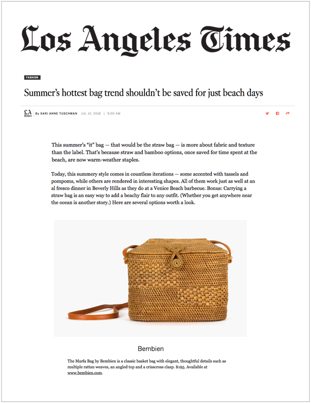 Los Angeles Times , July 12, 2018  Summer's Hottest Bag Trend