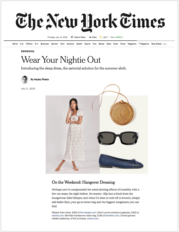 The New York Times , July 12, 2018  Wear Your Nightie Out